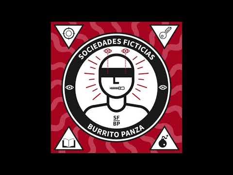 Burrito Panza - Sociedades ficticias [AUDIO]