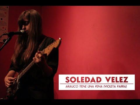 Soledad Vélez - Arauco tiene una pena (Violeta Parra) | Underbrain tube