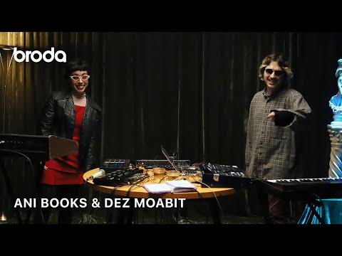 Ani Bookx & Dez Moabit ϟ BRODA (LIVE STUDIO SESSION)