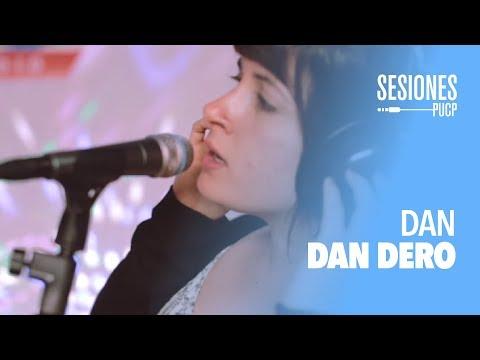 Dan Dan Dero - Sueño escarchado de una noche de verano (Sesiones PUCP)