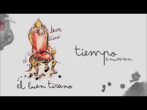 Enuman - El Buen Tirano