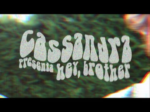 Cassandra - Hey, Brother (Videoclip Oficial)