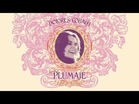 Lola Cobach - Plumaje (Full Album) 2019