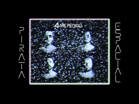4 Mil Piedras - Pirata Espacial (AUDIO OFICIAL)