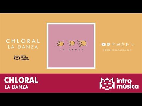 Chloral - La danza [Lyric video]