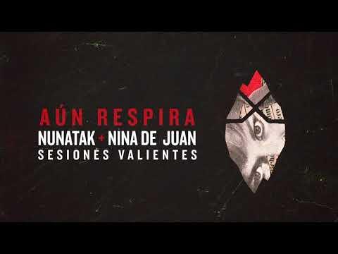 Nunatak Feat Nina de Juan - Aún Respira (Acústico)