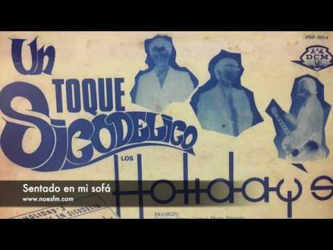 Los Holiday's - Sentado en mi sofá (1968) - NoEsFm