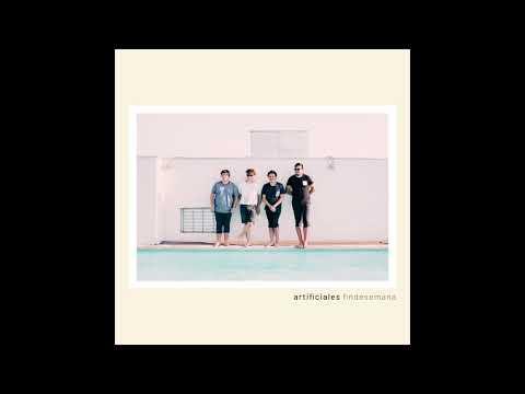 Artificiales - Fin de Semana (Álbum Completo)