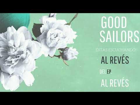 Good Sailors - Al revés