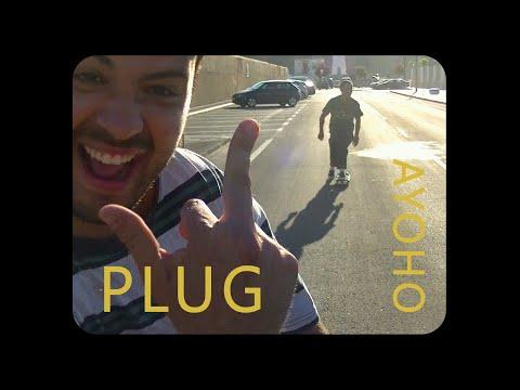 AYOHO - Plug (Official Music Video)