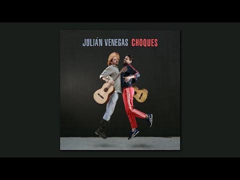 Julián Venegas - Choques (full album)
