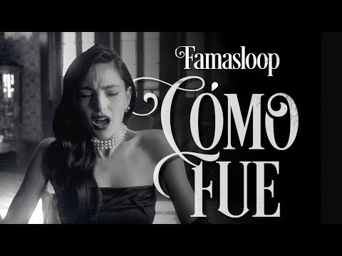 Famasloop - Cómo Fue (feat. Betsayda Machado) [VIDEO OFICIAL]