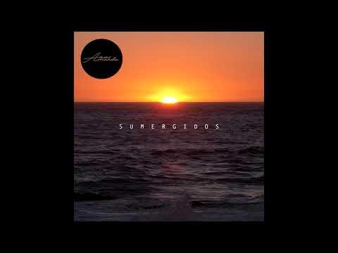 A veces Amanda - Sumergidos (Full Album)