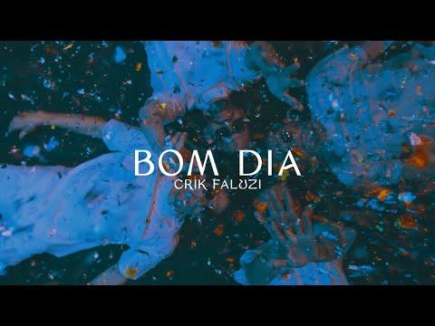 Crik Faluzi - Bom Dia (Video Oficial)