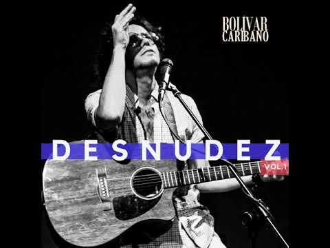 Caribano Desnudez Vol 1 - Canciones acústicas para la cuarentena