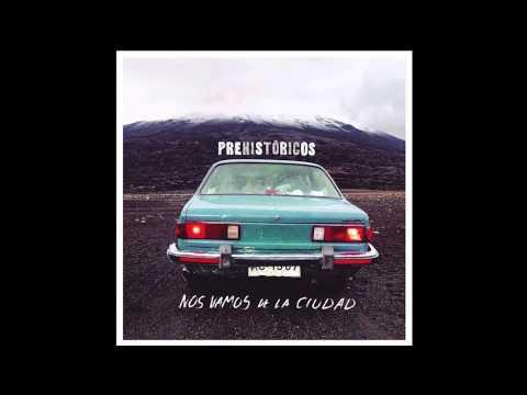 Prehistöricos - Nos vamos de la ciudad (audio)