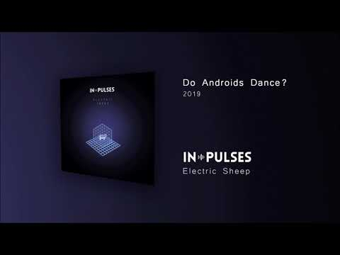 In-Pulses - Do Androids Dance?