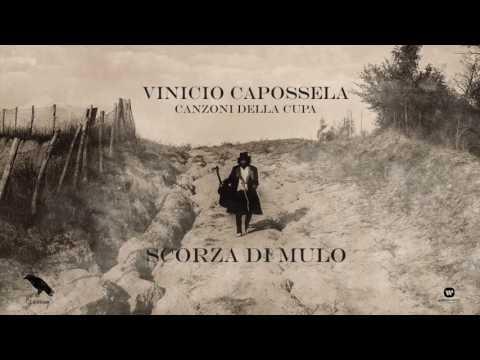 Vinicio Capossela | SCORZA DI MULO | Canzoni della Cupa
