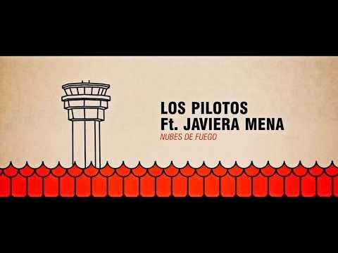 """Los Pilotos (feat. Javiera Mena) """"Nubes de Fuego"""""""