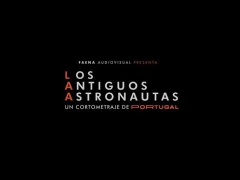 Cortometraje Los Antiguos Astronautas de Portugal