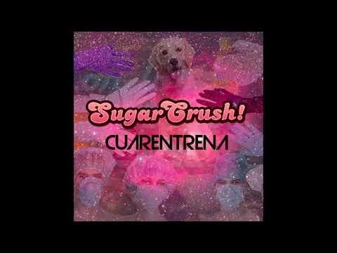 Sugarcrush - Cuarentrena