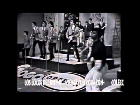 003 Los Locos del Ritmo -Tomas un Corazón -Discoteca Orfeon A Go-Go