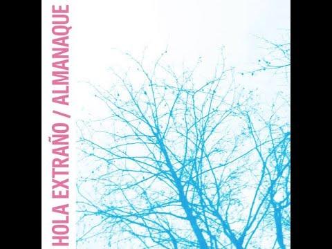 Hola extraño - Almanaque (Full Album)