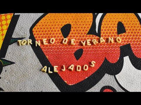 Torneo de Verano - Alejados (Videoclip Oficial)