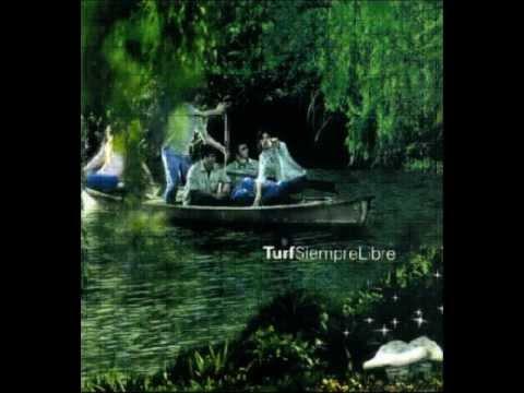 Turf - Siempre Libre (Album Completo) -1999-
