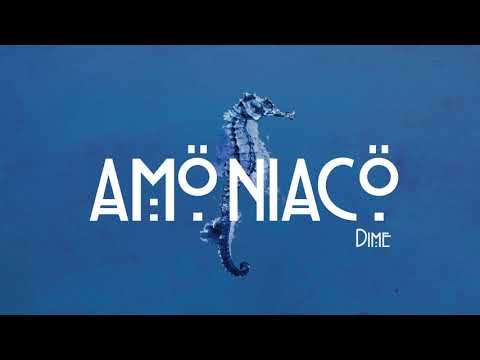 Amöniacö - Dime video promocional