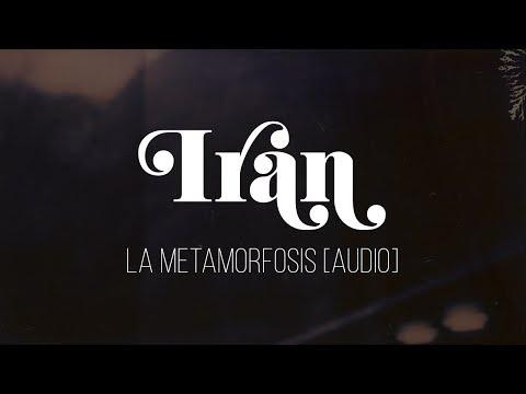 Irán - La Metamorfosis [Audio]