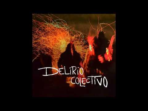 Delirio Colectivo - Delirio Colectivo (Full Album)