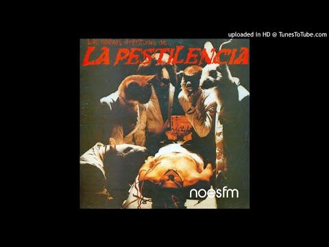 """Imperdibles con """"Las nuevas aventuras de…"""" La Pestilencia"""