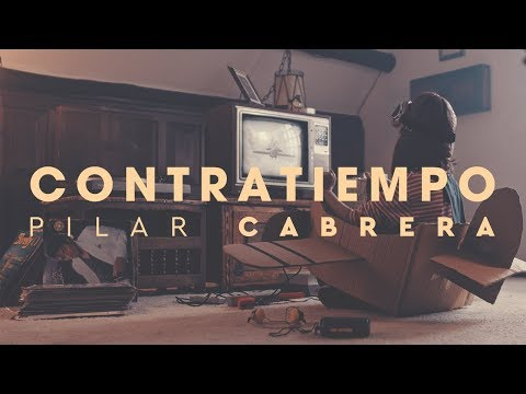 Pilar Cabrera - Contratiempo (Video Oficial)