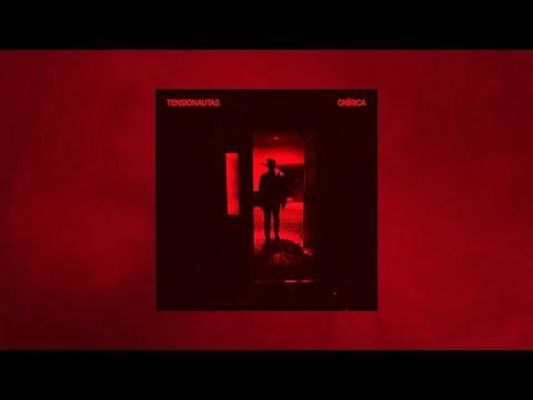Tensionautas - Onírica (2020) (full album)