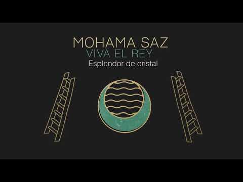 MOHAMA SAZ | VIVA EL REY | FULL ALBUM