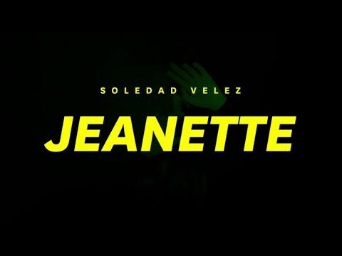 Soledad Vélez - Jeanette (audio)