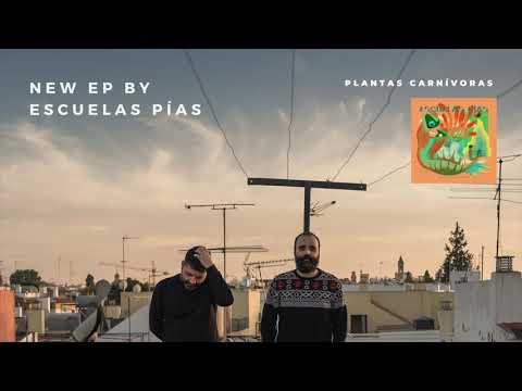 Escuelas Pías - Plantas Carnívoras [AUDIO]