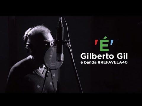 É - Gilberto Gil e Banda Refavela40