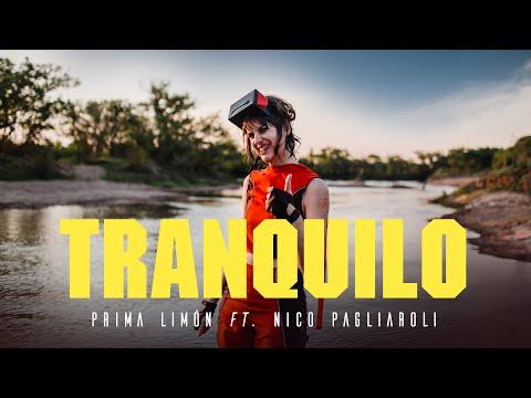 Prima Limón - Tranquilo (Videoclip Oficial)