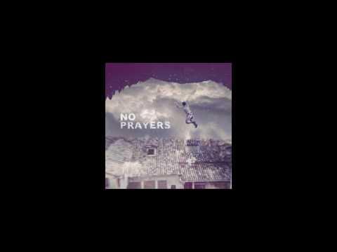 Fizzy Soup - No Prayers