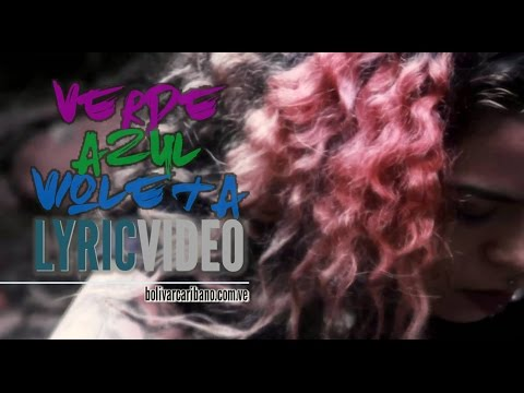 Caribano - Verde, azul, violeta [[ Lyric Video ]] - Dedicada a Viover