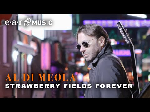 """Al Di Meola """"Strawberry Fields Forever"""" (Official Video) New Album """"Across The Universe"""" Out Now"""