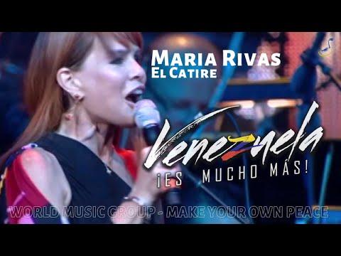 Maria Rivas - El Catire - Venezuela Es Mucho Mas - World Music Group