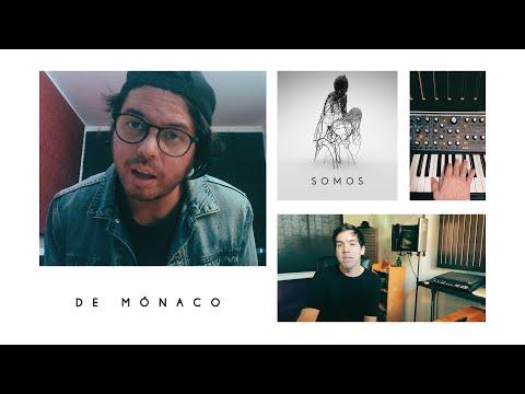 De Mónaco - Somos (Video Oficial)