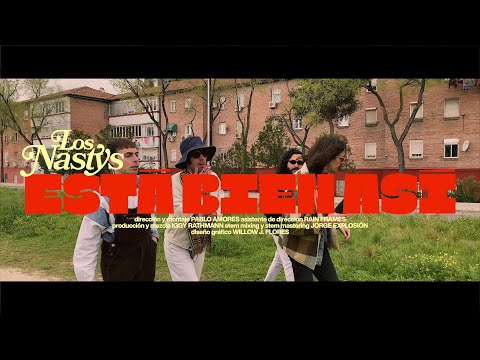 Los Nastys - Está Bien Así (Video)