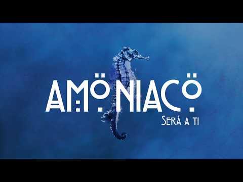 Amöniacö - Será a ti Video Promo