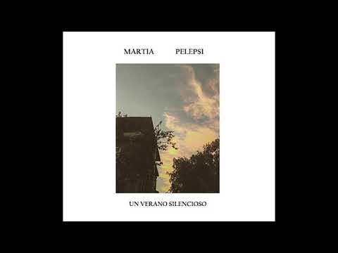 MARTIA PELEPSI Un Verano Silencioso LP (Haskuva E&R 2019)