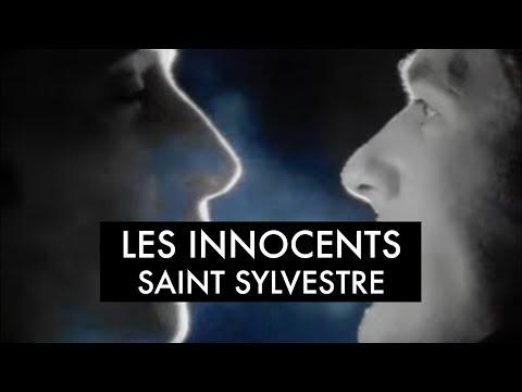 Les Innocents - Saint Sylvestre (Clip officiel)