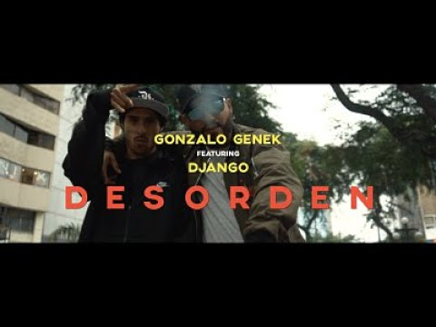 Gonzalo Genek - Desorden ft. Django (Official Video)